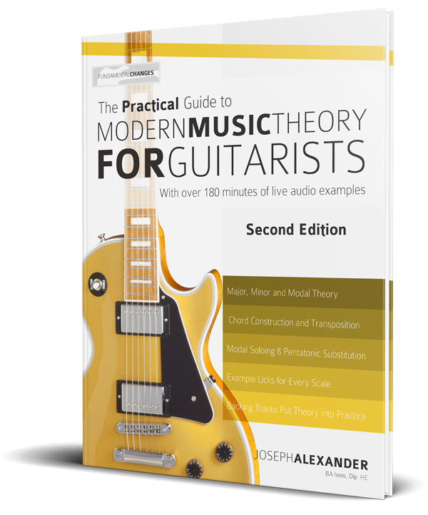 Modern Music Theory for Guitarists - Fundamental Changes Music Book ...