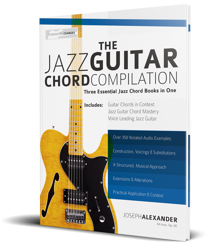 The Jazz Guitar Chord Compilation - Fundamental Changes Music Book ...