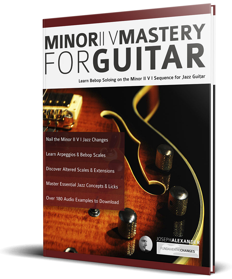 Minor ii V Mastery for Jazz Guitar