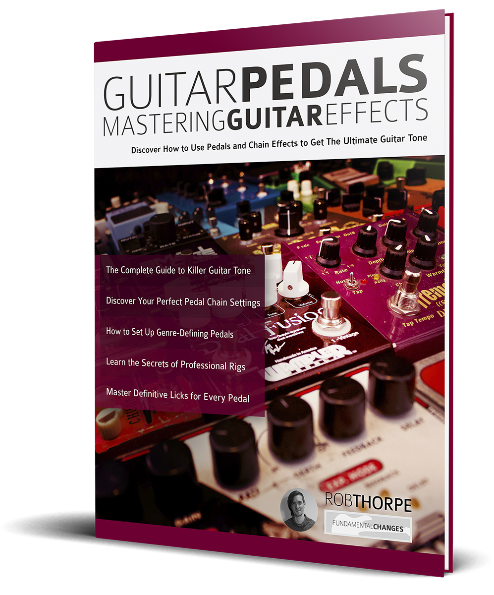 guitar pedals mastering guitar effects fundamental changes music book publishing. Black Bedroom Furniture Sets. Home Design Ideas