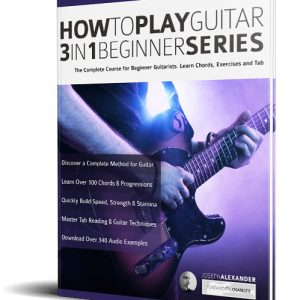 How to Play Guitar 3 in 1 Beginner Series